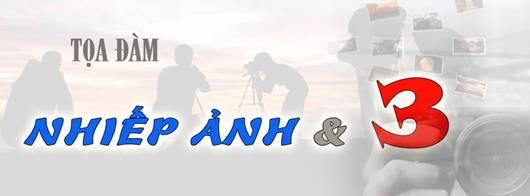 """TỌA ĐÀM: """"NHIẾP ẢNH & 3"""" – CHỦ NHẬT, 01/02/2015"""